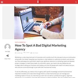 How To Spot A Bad Digital Marketing Agency