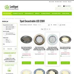 Acheter spot Encastrable LED 230V