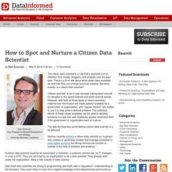 How to Spot and Nurture a Citizen Data Scientist