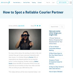 How to Spot a Reliable Courier Partner