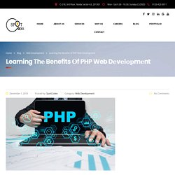 Learning thе Benefits оf PHP Web Dеvеlорmеnt - SpotCodes Technologies
