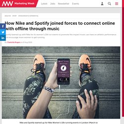 How Nike and Spotify joined forces to connect online with offline through music