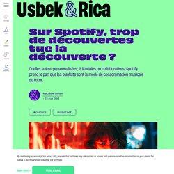Sur Spotify, trop de découvertes tue la découverte?