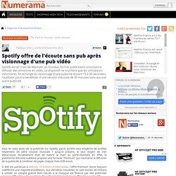 Spotify offre de l'écoute sans pub après visionnage d'une pub vidéo