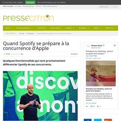 Spotify fait le plein de nouveautés