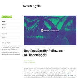 Buy Real Spotify Followers on Tweetangels