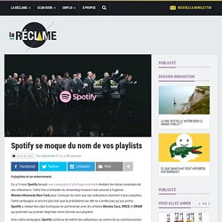 Spotify se moque du nom de vos playlists