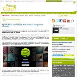 Spotify teste une version Web pour les navigateurs internet