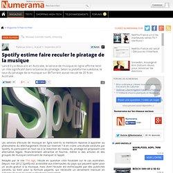 Spotify estime faire reculer le piratage de la musique