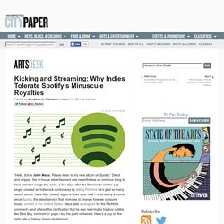 Spotify's Tiny Royalties Piss Off Indies, But They're Not Ditching the Service