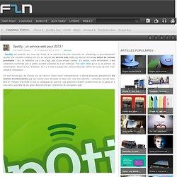 Spotify : un service web pour 2013 !