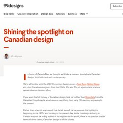 Shining the spotlight on Canadian design - The Creative Edge
