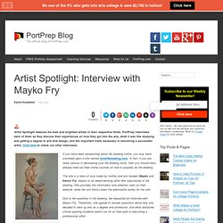 Artist Spotlight: Interview with Mayko Fry