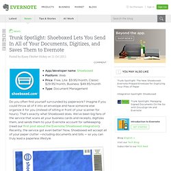 Trunk Spotlight: Shoeboxed Lets You Send In All of Your Documents, Digitizes, and Saves Them to Evernote « Evernote Blogcast