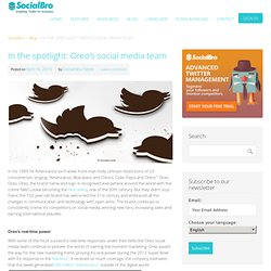 In the spotlight: Oreo's social media team