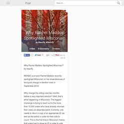 Why Rachel Maddox Spotlighted Wisconsin