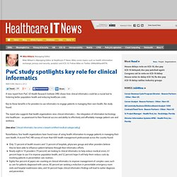 PwC study spotlights key role for clinical informatics