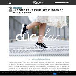 15 spots pour faire des photos de mode à Paris