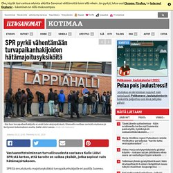 SPR pyrkii vähentämään turvapaikanhakijoiden hätämajoitusyksiköitä