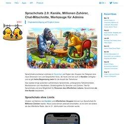 Sprachchats 2.0: Kanäle, Millionen Zuhörer, Chat-Mitschnitte, Werkzeuge für Admins