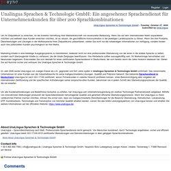 Unalingua Sprachen & Technologie GmbH: Ein angesehener Sprachendienst für Unternehmenskunden für über 200 Sprachkombinationen