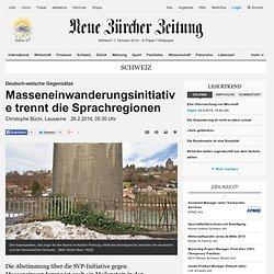 Deutsch-welsche Gegensätze: Masseneinwanderungsinitiative trennt die Sprachregionen - Schweiz Nachrichten