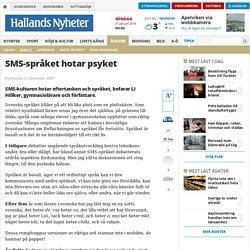 SMS-språket hotar psyket - Debatt - www.hn.se