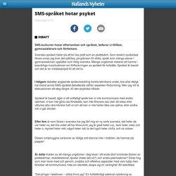 SMS-språket hotar psyket - Nyheter - m.hn.se
