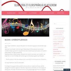 Musikk i språkopplæringen – Glimt fra et flerspråklig klasserom