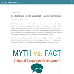 Språkstörning och flerspråkighet - en aktuell utmaning