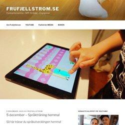 5 december - Språkträning hemma! - frufjellstrom.se