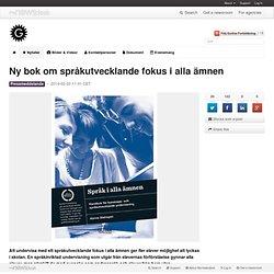 Ny bok om språkutvecklande fokus i alla ämnen - Gothia Fortbildning