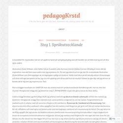Steg 1. Språkutvecklande – pedagogKrstd