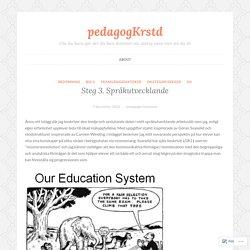 Steg 3. Språkutvecklande – pedagogKrstd