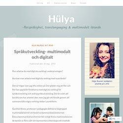 Språkutveckling- multimodalt och digitalt