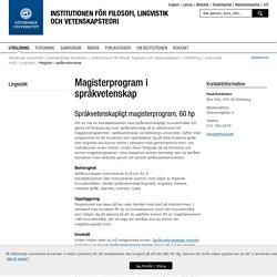 Magister i språkvetenskap - Institutionen för filosofi, lingvistik och vetenskapsteori, Göteborgs universitet
