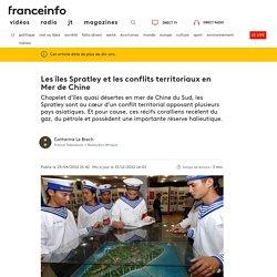 Les îles Spratley et les conflits territoriaux en Mer de Chine