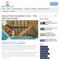 Spray Foam Insulation Cost UK- The Ultimate Guide