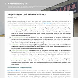 Spray Painting Your Car in Melbourne - Basic Facts