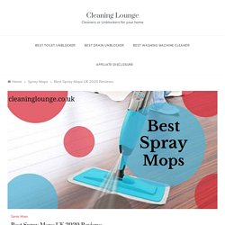 Best Spray Mops UK 2020 Reviews - Cleaning Lounge