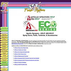 Apollo Sprayers - HVLP, ASI-HVLP, Spray Guns, Parts, Turbines, & Accessories