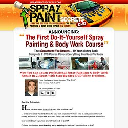 SprayPaintSecrets® How To Spray Paint Your Car - Auto Painting & Bodywork Repair DVDs