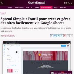 Spread Simple : l'outil pour créer et gérer des sites facilement via Google Sheets