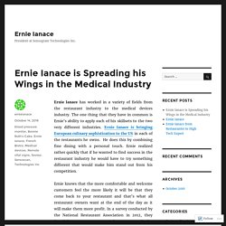 Ernie Ianace is Spreading his Wings in the Medical Industry