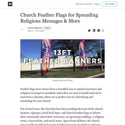 Church Feather Flags for Spreading Religious Messages & More
