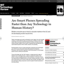 Are Smartphones Spreading Faster than Any Technology in Human History?