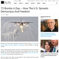 72 Bombs a Day – How the U.S. Spreads Democracy and Freedom