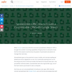 Spreadsheet CRM: How to Create a Customizable CRM with Google Sheets - The Ultimate Guide to Google Sheets