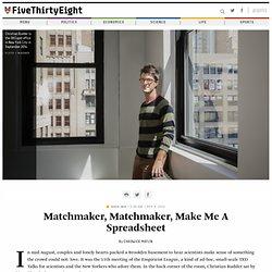 Matchmaker, Matchmaker, Make Me A Spreadsheet