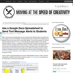 Use a Google Docs Spreadsheet to Send Text Message Alerts to Students